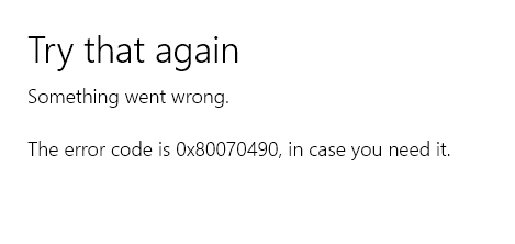 Error code 0x80070490: Windows Installation Error Fixed